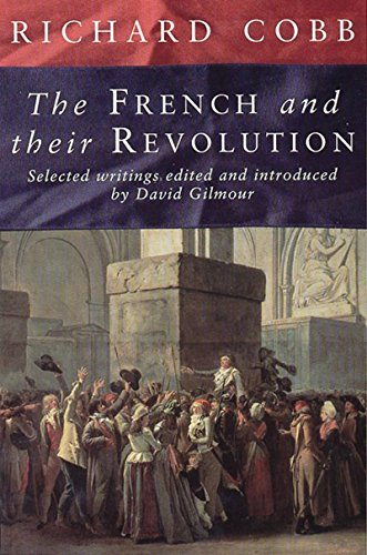 9781565845404: The French and Their Revolution: Selected Writings