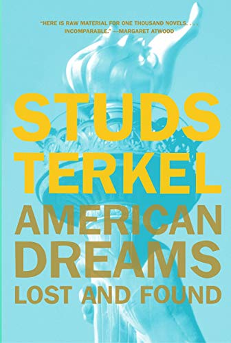 9781565845459: American Dreams: Lost and Found