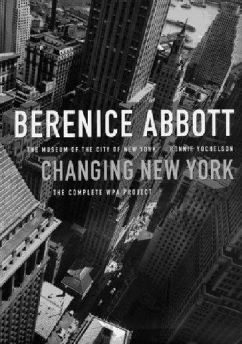 9781565845565: Berenice Abbott: Changing New York