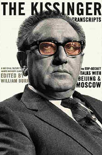 9781565845688: The Kissinger Transcripts: The Top Secret Talks with Beijing and Moscow