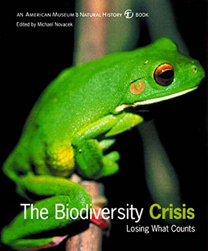 9781565845701: The Biodiversity Crisis: Losing What Counts (American Museum of Natural History Book)