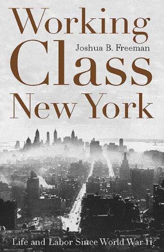 9781565845756: Working-Class New York: Life and Labor Since World War II