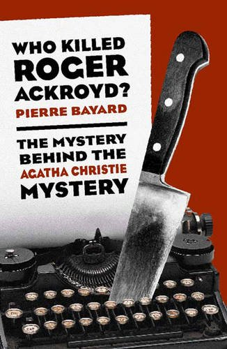 9781565845794: Who Killed Roger Ackroyd?: The Mystery Behind the Agatha Christie Mystery