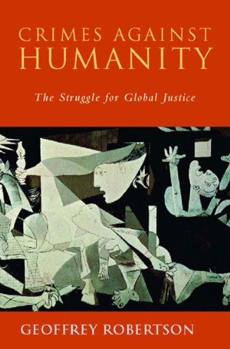 9781565845978: Crimes Against Humanity: The Struggle for Global Justice