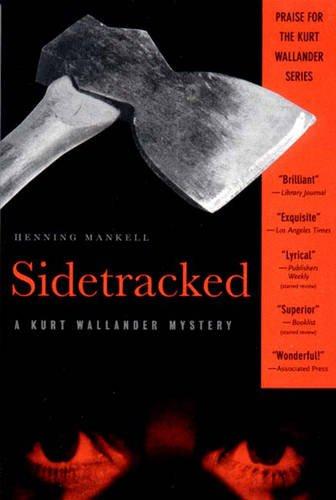 9781565846111: Sidetracked: A Kurt Wallander Mystery (Kurt Wallander Mysteries)