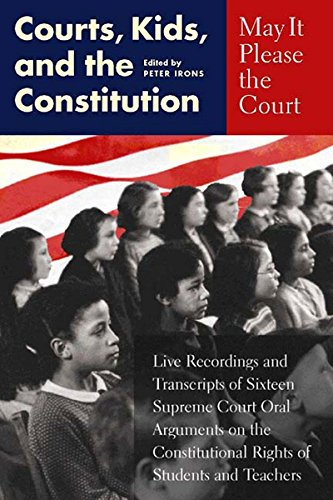 9781565846135: May It Please the Court: Courts, Kids, and the Constitution