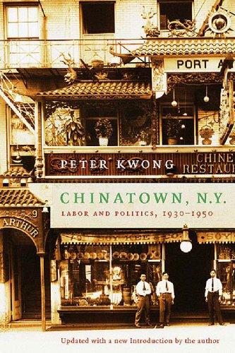9781565846401: Chinatown, New York: Labor and Politics, 1930-1950