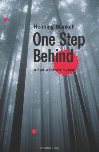 9781565846524: One Step Behind: A Kurt Wallander Mystery