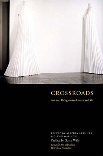 9781565846609: Crossroads: Art and Religion in American Life