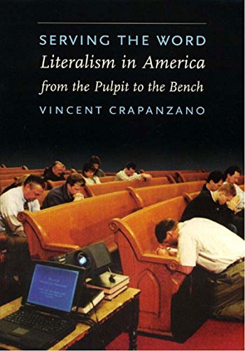 9781565846739: Serving the Word: Literalism in America from the Pulpit to the Bench