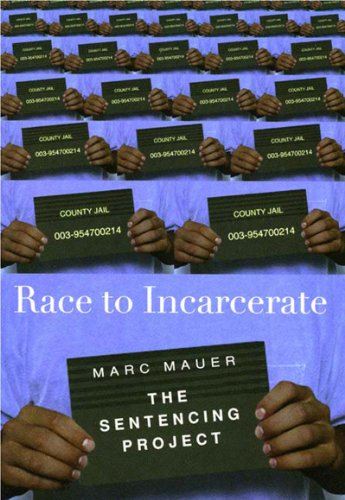 9781565846838: Race to Incarcerate (The Sentencing Project)