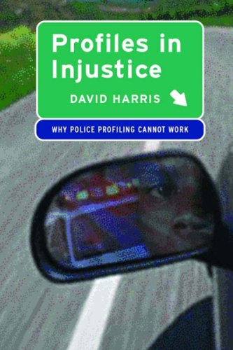 9781565846968: Profiles in Injustice: Why Racial Profiling Cannot Work