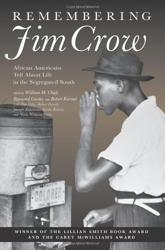 9781565846975: Remembering Jim Crow: African Americans Tell About Life in the Segregated South
