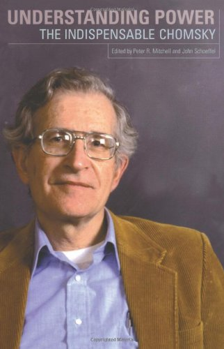 9781565847033: Understanding Power: The Indispensible Chomsky