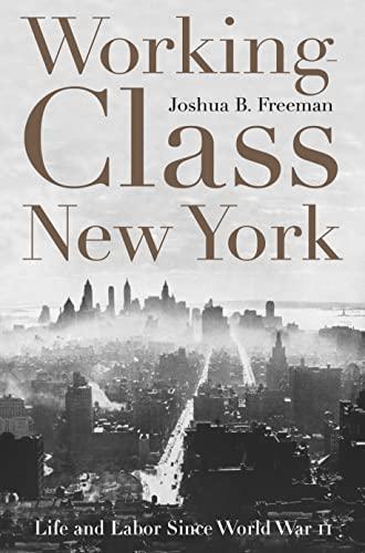 9781565847125: Working-Class New York: Life and Labor Since World War II