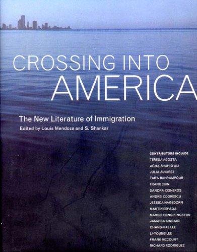 Crossing into America: The New Literature of: Mendoza, Louis &