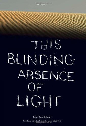 9781565847231: This Blinding Absence of Light: A Novel