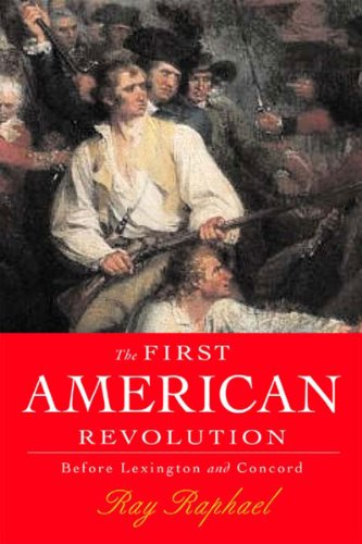 9781565847309: The First American Revolution: Before Lexington and Concord