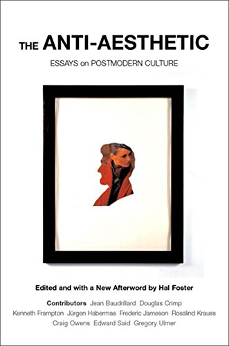 9781565847422: The Anti-Aesthetic: Essays on Postmodern Culture
