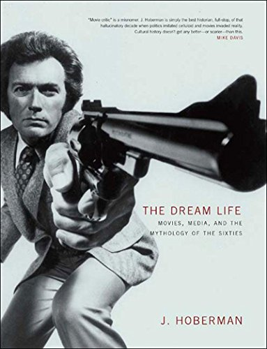 9781565847637: The Dream Life: Movies, Media, and the Mythology of the Sixties