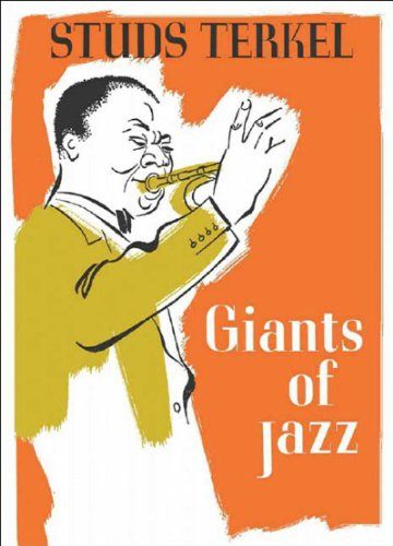 Giants of Jazz: Terkel, Studs (SIGNED)