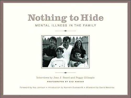 9781565847866: Nothing to Hide: Mental Illness in the Family