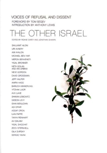 The Other Israel: Voices of Refusal and: Jonathan Shainin [Editor];