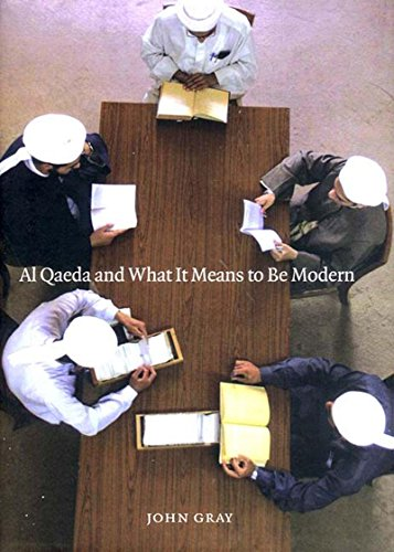 9781565848054: Al Qaeda and What It Means to Be Modern