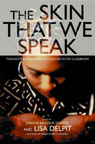 9781565848207: The Skin That We Speak : Thoughts on Language and Culture in the Classroom