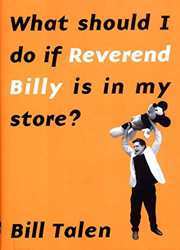 9781565848245: What Should I Do If Reverend Billy Is in My Store?