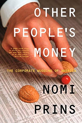 9781565848368: Other People's Money: The Corporate Mugging of America