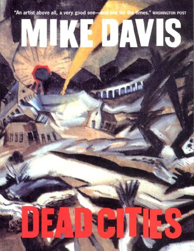 Dead Cities: And Other Tales: Davis, Mike