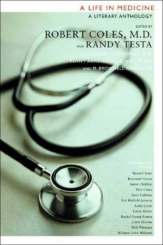 A Life in Medicine: A Literary Anthology: Randy Testa; Joseph
