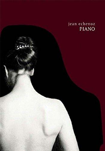 9781565848719: Piano: A Novel