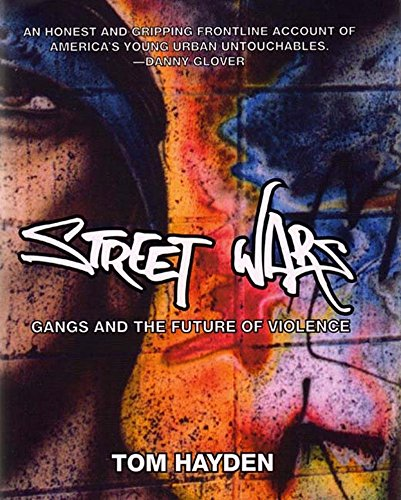 Street Wars: Gangs and the Future of Violence: Hayden, Tom
