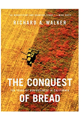 9781565848771: The Conquest of Bread: 150 Years of Agribusiness in California