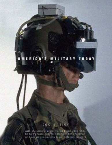 America's Military Today: The Challenge of Militarism: Tod Ensign