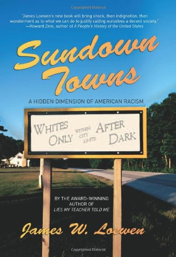 9781565848870: Sundown Towns: A Hidden Dimension Of American Racism