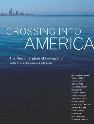 Crossing Into America: The New Literature Of: Louis Mendoza; S.