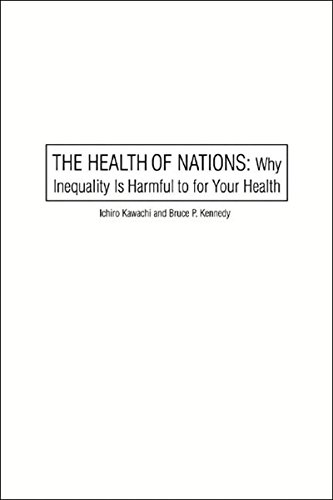 9781565848962: The Health of Nations: Why Inequality Is Harmful to Your Health