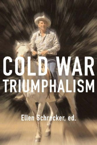 9781565848993: Cold War Triumphalism: The Misuse of History After the Fall of Communism