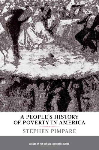 9781565849341: A People's History of Poverty in America (New Press People's History)