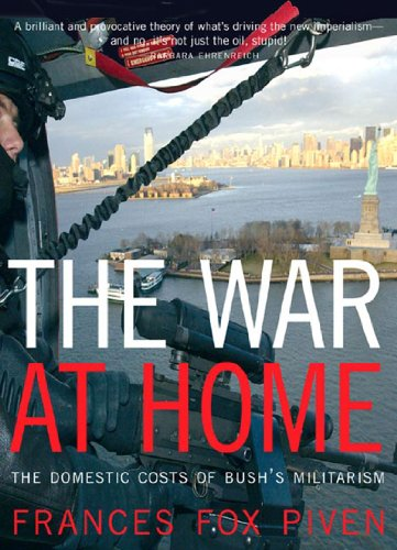 The War at Home: The Domestic Costs of Bush's Militarism (1565849353) by Piven, Frances Fox