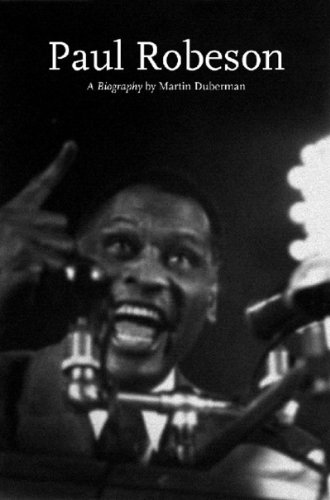 Paul Robeson: A Biography (Lives of the Left) (1565849418) by Martin Duberman