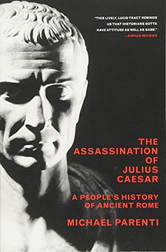 9781565849426: The Assassination Of Julius Caesar: A People's History Of Ancient Rome