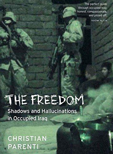 9781565849488: The Freedom: Shadows And Hallucinations In Occupied Iraq