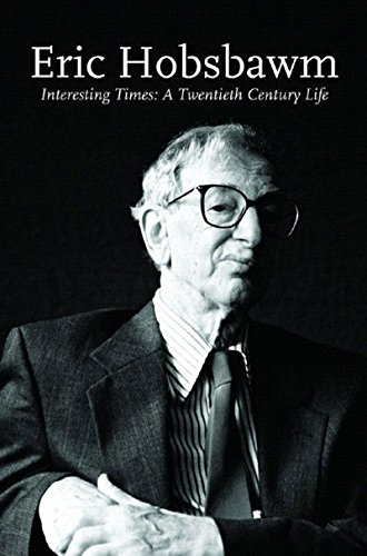 9781565849655: Interesting Times: A Twentieth-century Life (Lives of the Left)