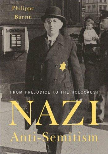 9781565849693: Nazi Anti-Semitism: From Prejudice to the Holocaust