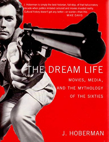 9781565849785: The Dream Life: Movies, Media, And The Mythology Of The Sixties
