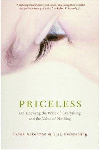 9781565849815: Priceless: On Knowing The Price Of Everything And The Value Of Nothing